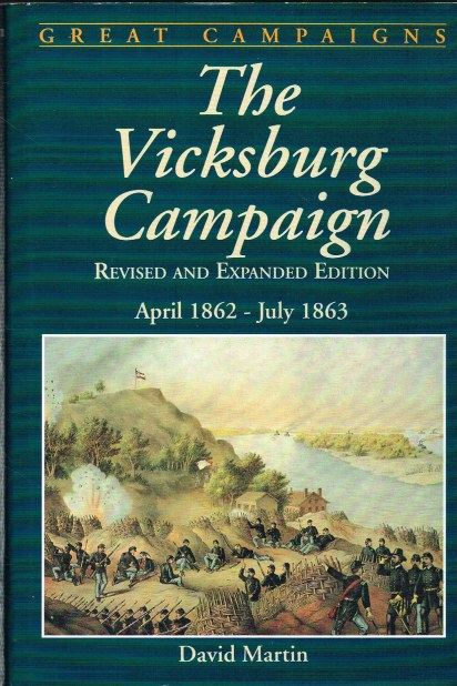 Image for THE VICKSBURG CAMPAIGN: APRIL 1862 - JULY 1863 (REVISED AND EXPANDED)