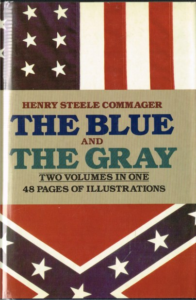 Image for THE BLUE AND THE GRAY (TWO VOLUMES IN ONE)