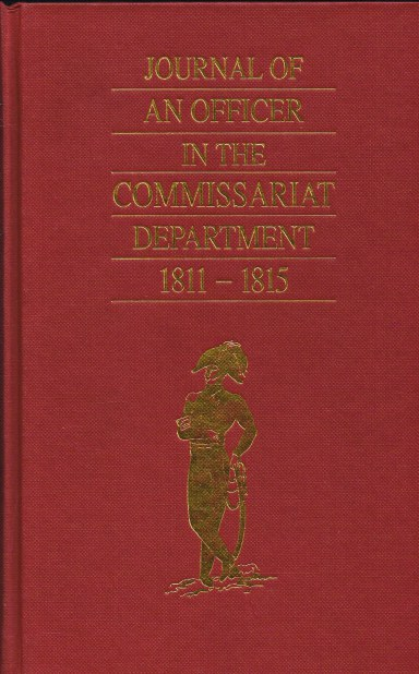 Image for JOURNAL OF AN OFFICER IN THE COMMISSARIAT DEPARTMENT 1811-1815
