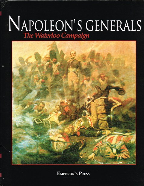 Image for NAPOLEON'S GENERALS : THE WATERLOO CAMPAIGN