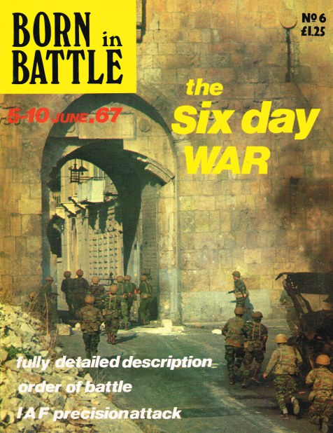Image for BORN IN BATTLE 6 : THE SIX DAY WAR