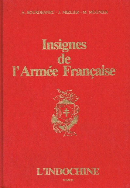 Image for INSIGNES DE L'ARMEE FRANCAISE L'INDOCHINE TOME II (FRENCH TEXT)