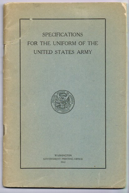 Image for SPECIFICATIONS FOR THE UNIFORM OF THE UNITED STATES ARMY, JANUARY 25, 1912