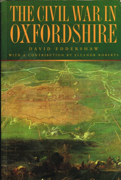 Image for THE CIVIL WAR IN OXFORDSHIRE
