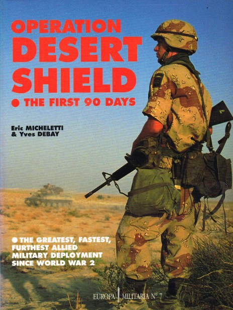 Image for OPERATION DESERT SHIELD : THE FIRST 90 DAYS