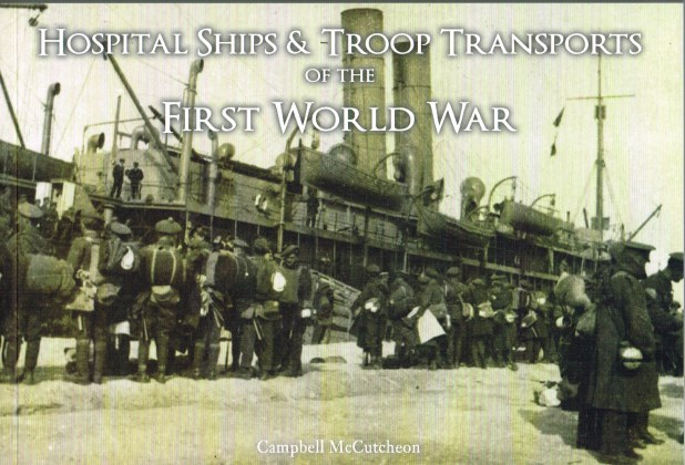 Image for HOSPITAL SHIPS & TROOP TRANSPORT OF THE FIRST WORLD WAR
