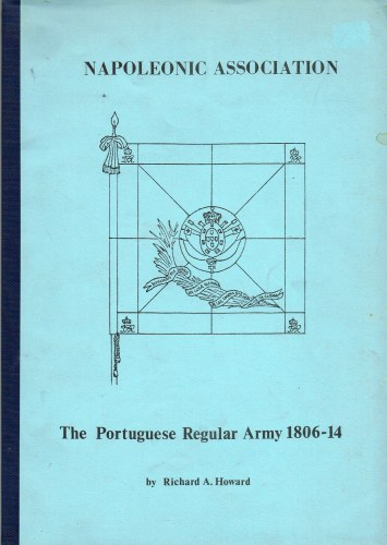 Image for THE PORTUGUESE REGULAR ARMY 1806-14
