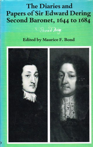 Image for THE DIARIES AND PAPERS OF SIR EDWARD DERING, SECOND BARONET, 1644 TO 1684