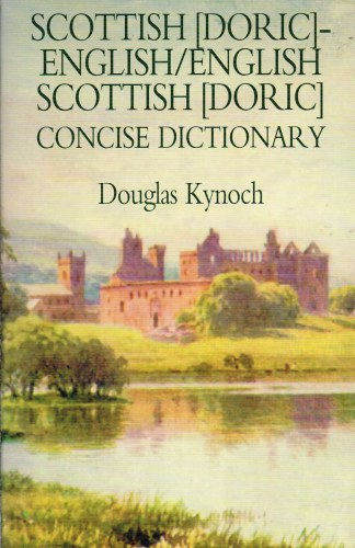 Image for SCOTTISH (DORIC) - ENGLISH / ENGLISH-SCOTTISH (DORIC) CONCISE DICTIONARY