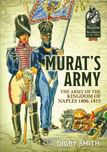 Image for MURAT'S ARMY : THE ARMY OF THE KINGDOM OF NAPLES 1806-1815