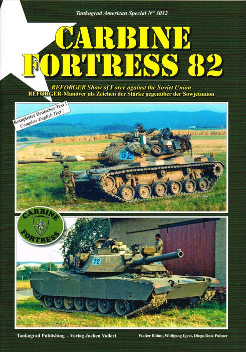 Image for CARBINE FORTRESS 82 : REFORGER SHOW OF FORCE AGAINST THE SOVIET UNION