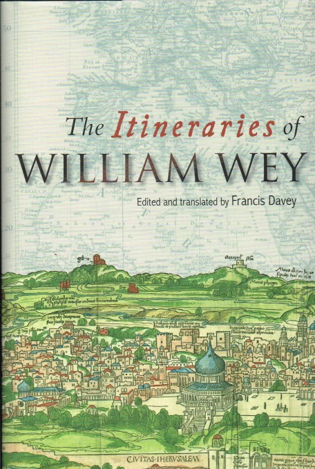 Image for THE ITINERARIES OF WILLIAM WEY