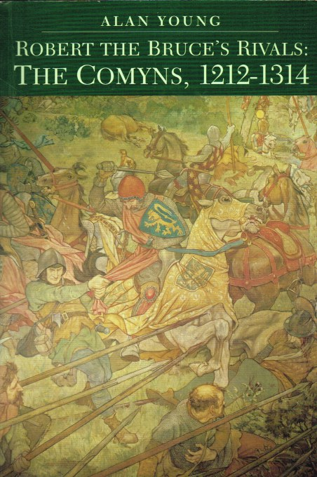 Image for ROBERT THE BRUCE'S RIVALS: THE COMYNS, 1212-1314