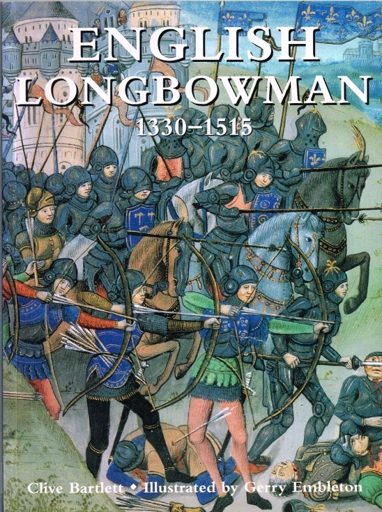 Image for ENGLISH LONGBOWMAN 1330-1515