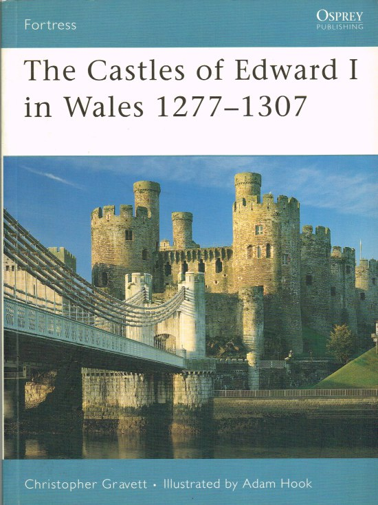 Image for THE CASTLES OF EDWARD I IN WALES 1277-1307
