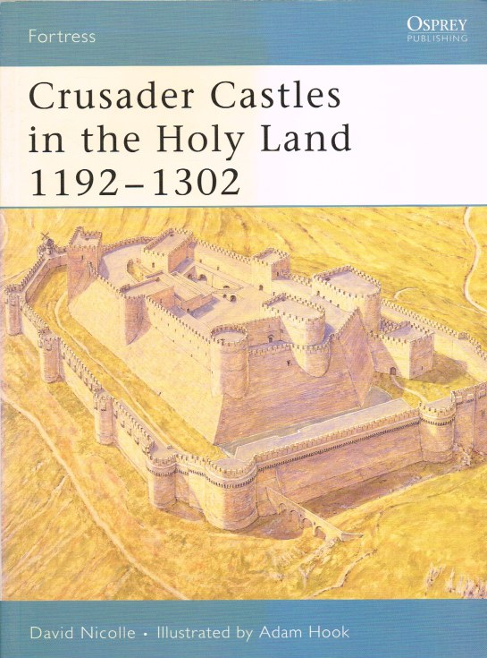 Image for CRUSADER CASTLES IN THE HOLY LAND 1192-1302