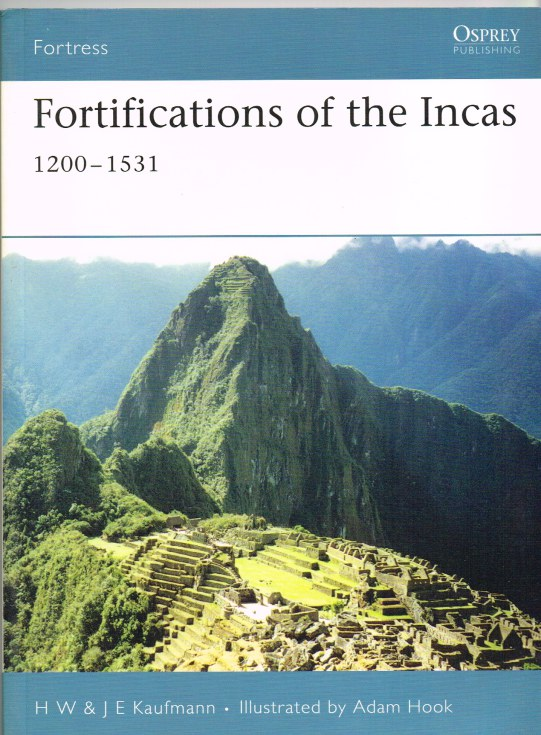 Image for FORTIFICATIONS OF THE INCAS 1200-1531