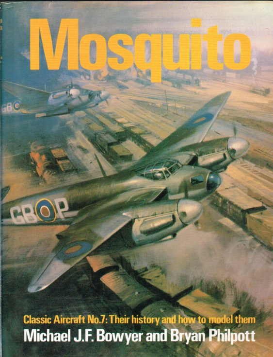 Image for MOSQUITO : CLASSIC AIRCRAFT NO. 7: THEIR HISTORY AND HOW TO MODEL THEM