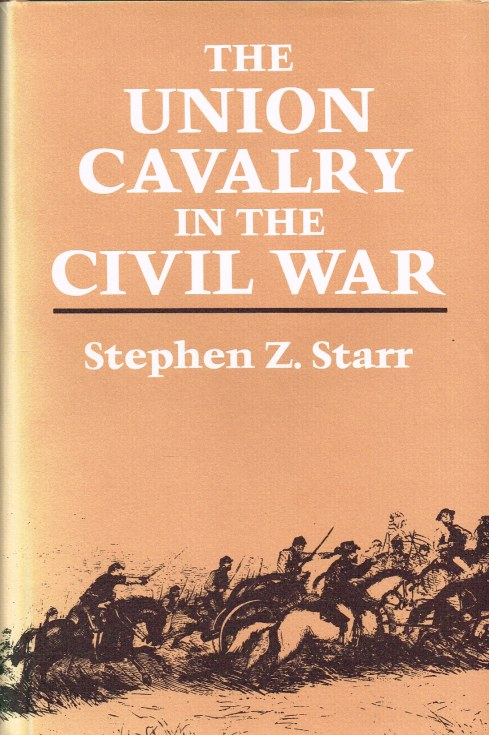 Image for THE UNION CAVALRY IN THE CIVIL WAR