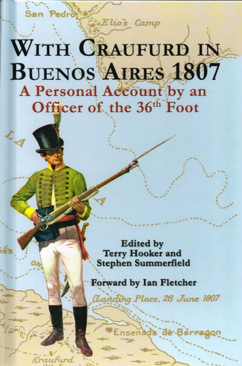 Image for WITH CRAUFURD IN BUENOS AIRES 1807 : A PERSONAL ACCOUNT BY AN OFFICER OF THE 36TH FOOT