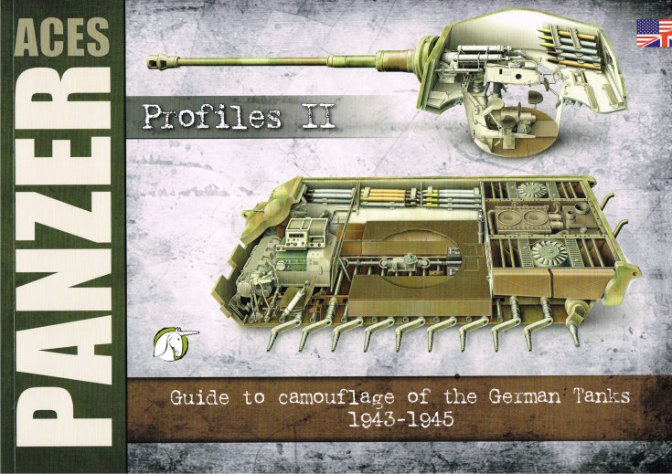 Image for PANZER ACES PROFILES II: GUIDE TO CAMOUFLAGE AND INSIGNIA OF THE GERMAN TANKS 1943-1945