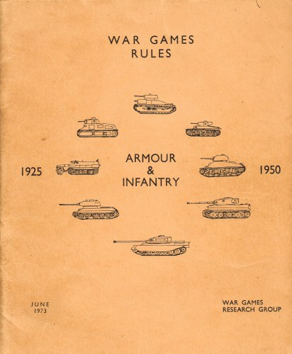Image for WAR GAMES RULES: ARMOUR & INFANTRY 1925-1950