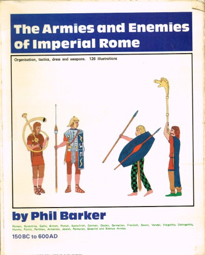 Image for ARMIES AND ENEMIES OF IMPERIAL ROME (FIRST EDITION)