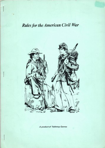 Image for RULES FOR THE AMERICAN CIVIL WAR - A PRODUCT OF TABLETOP GAMES