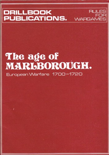Image for DRILLBOOK PUBLICATIONS: THE AGE OF MARLBOROUGH 1700-1720