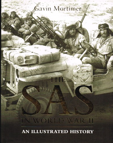 Image for THE SAS IN WORLD WAR II : AN ILLUSTRATED HISTORY