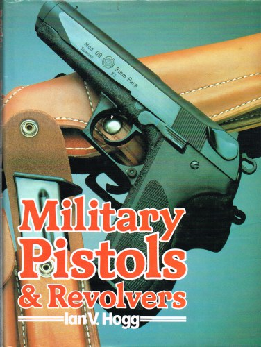 Image for MILITARY PISTOLS AND REVOLVERS