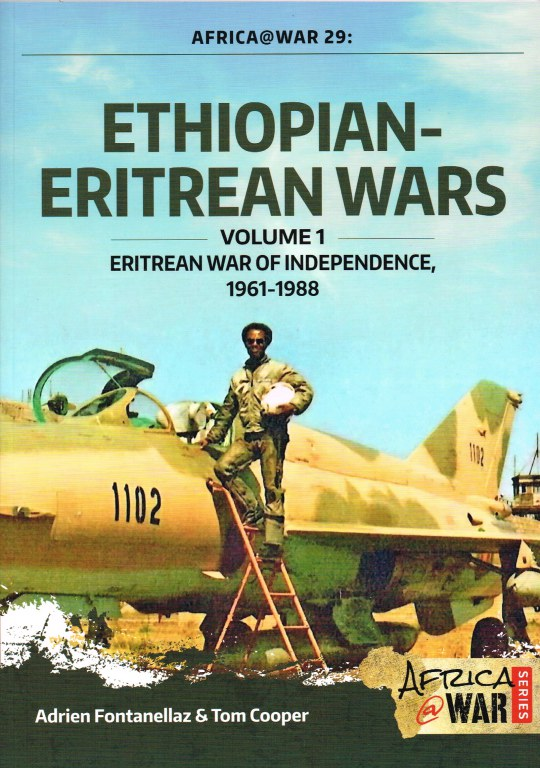 Image for ETHIOPIAN-ERITREAN WARS : VOLUME 1 : ERITREAN WAR OF INDEPENDENCE, 1961-1988