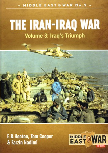 Image for THE IRAN-IRAQ WAR : VOLUME 3 : IRAQ'S TRIUMPH