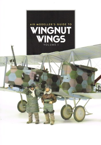 Image for AIR MODELLER'S GUIDE TO WINGNUT WINGS : VOLUME 1