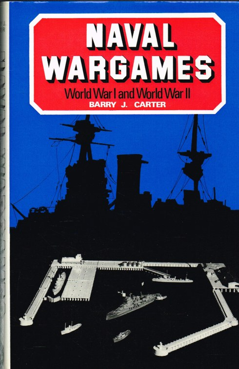 Image for NAVAL WARGAMES : WORLD WAR I AND WORLD WAR II