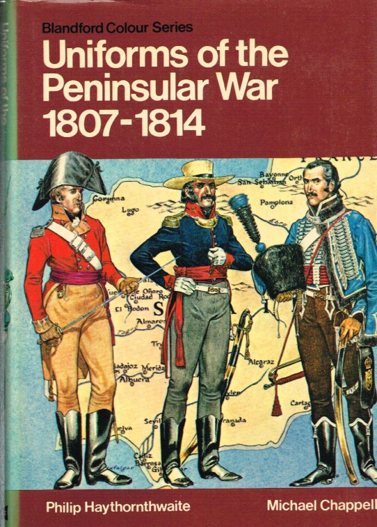 Image for UNIFORMS OF THE PENINSULAR WAR 1807-1814