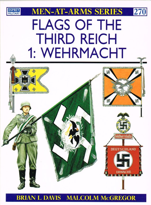 Image for FLAGS OF THE THIRD REICH 1: WEHRMACHT