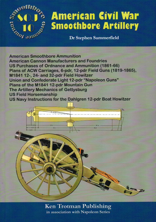 Image for SMOOTHBORE ORDNANCE JOURNAL 10: AMERICAN CIVIL WAR SMOOTHBORE ARTILLERY