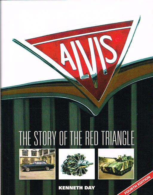 Image for ALVIS : THE STORY OF THE RED TRIANGLE (FOURTH EDITION)