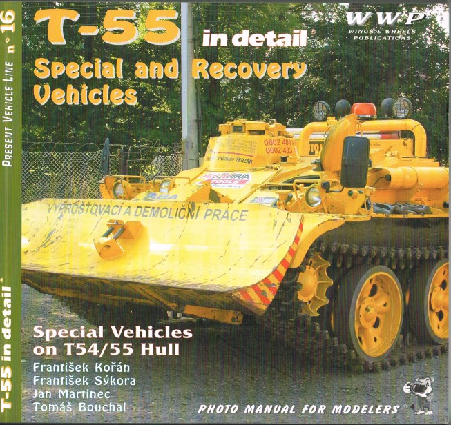 Image for PRESENT VEHICLE LINE NO.16: T-55 SPECIAL AND RECOVERY VEHICLES IN DETAIL