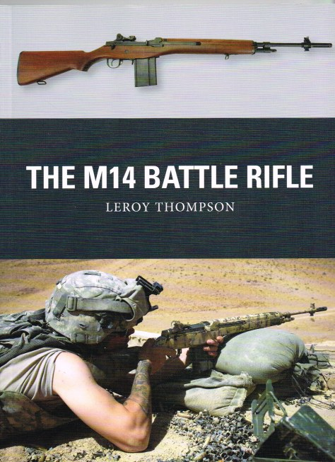 Image for THE M14 BATTLE RIFLE