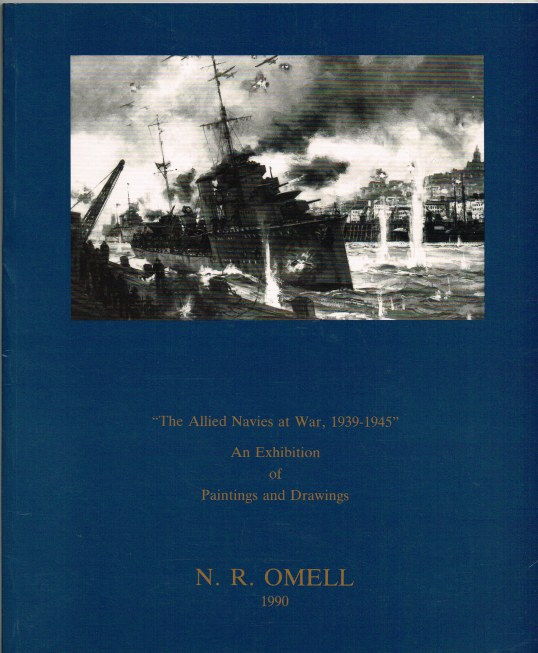 Image for THE ALLIED NAVIES AT WAR, 1939-1945 : AN EXHIBITION OF PAINTINGS AND DRAWINGS
