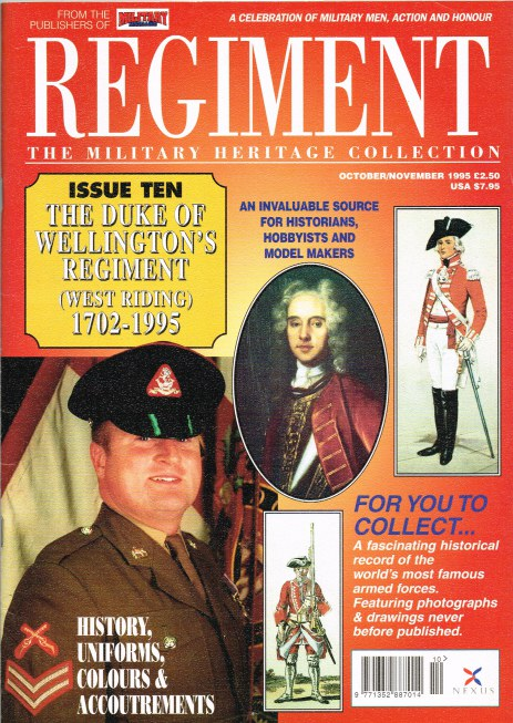 Image for REGIMENT: ISSUE TEN - THE DUKE OF WELLINGTON'S REGIMENT (WEST RIDING) 1702-1995