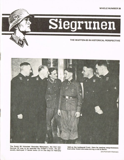 Image for SIEGRUNEN : THE WAFFEN-SS IN HISTORICAL PERSPECTIVE : VOLUME 7 NUMBER 2 / WHOLE NUMBER 38