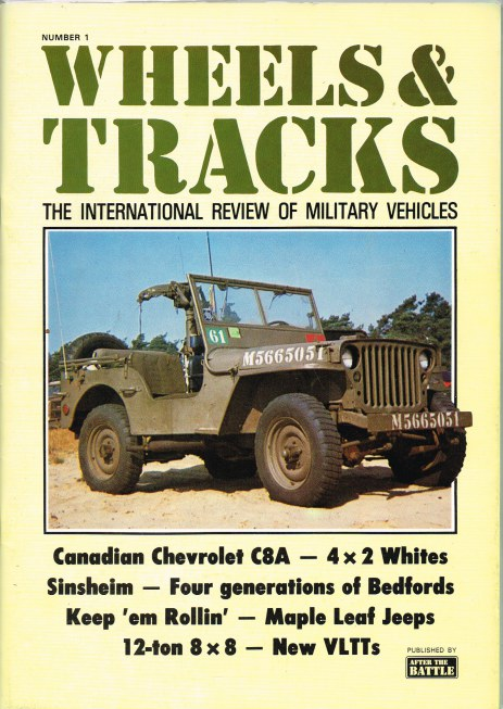 Image for WHEELS & TRACKS: THE INTERNATIONAL REVIEW OF MILITARY VEHICLES: NUMBER 1