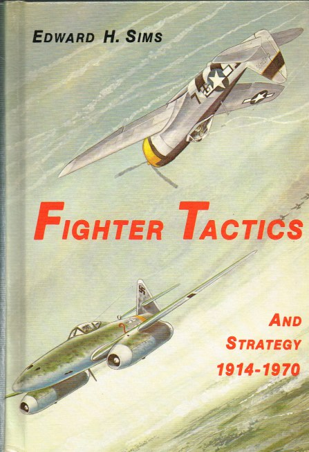 Image for FIGHTER TACTICS AND STRATEGY 1914-1970 (SECOND EDITION)