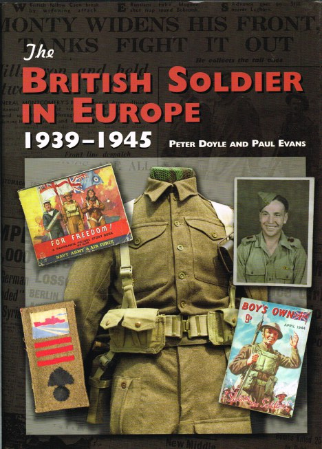 Image for THE BRITISH SOLDIER IN EUROPE 1939-1945