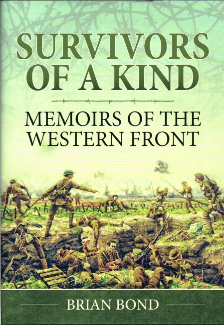 Image for SURVIVORS OF A KIND : MEMOIRS OF THE WESTERN FRONT