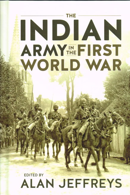 Image for THE INDIAN ARMY IN THE FIRST WORLD WAR : NEW PERSPECTIVES