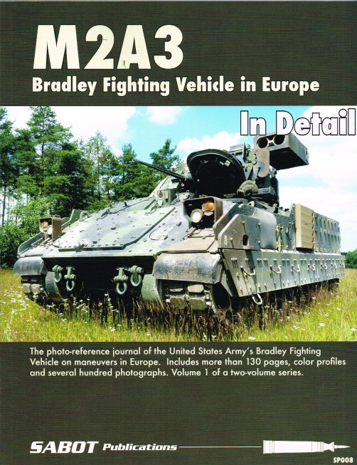 Image for M2A3 BRADLEY FIGHTING VEHICLE IN DETAIL : VOLUME 1 - IN EUROPE